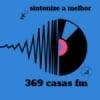 Rádio 369 Casas