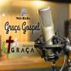 Rádio Graça Gospel