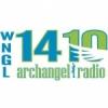WNGL 1410 AM Archangel Radio