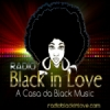 Black In Love Radio