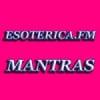 Esotérica FM Mantras