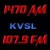 Radio KVSL 1470 AM 107.9 FM