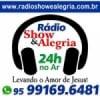 Rádio Show e Alegria