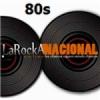 Radio La Rocka 80s Nacional