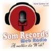 Som Records Web Rádio SQ