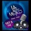 Radio La Metro 107.5 FM