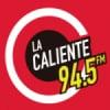 Radio La Caliente 94.5 FM