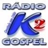 Rádio K2 Gospel