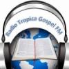 Rádio Tropical Gospel FM