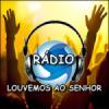 Rádio Louvemos ao Senhor