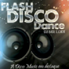 Flash Disco Dance
