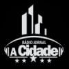 Rádio Jornal A Cidade