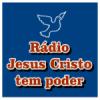 Rádio Jesus Cristo tem Poder
