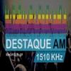 Rádio Destaque 1510 AM