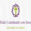 Rádio Caminhando com Jesus
