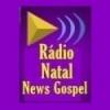 Radio Natal News Gospel