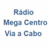 Rádio Mega Centro Via a Cabo