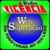 Rádio Vicência Web Superação