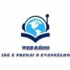 Web Rádio Ide e Pregai o Evangelho