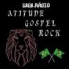 Atitude Gospel Rock