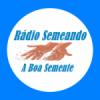 Rádio Semeando a Boa Semente
