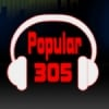 Popular 305
