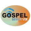 Gospel Serra Vix