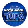 Rádio Digital Gospel Tupa