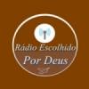 Rádio Escolhido por Deus
